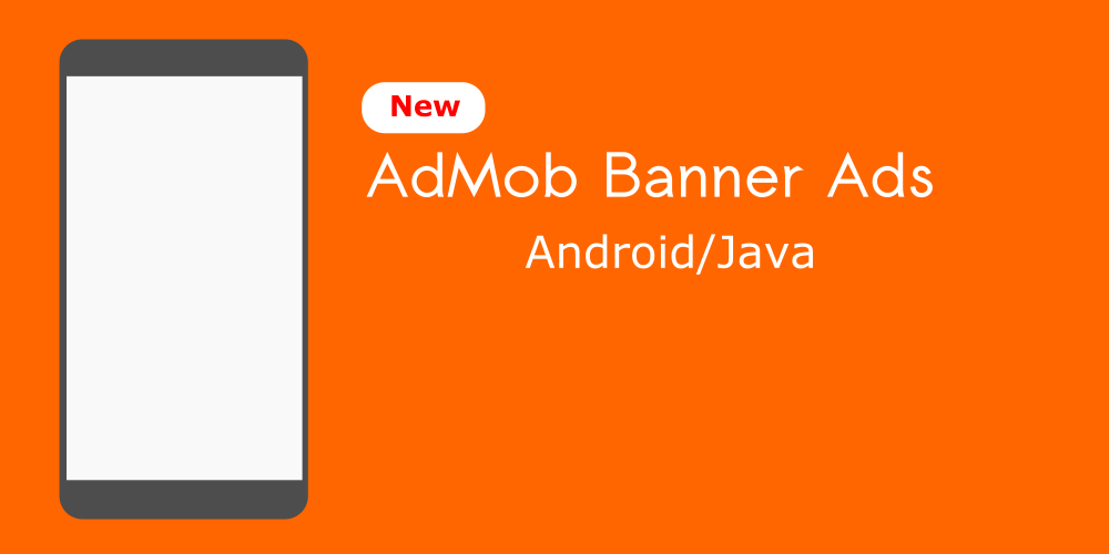 AdMob Banner Ads Android Tutorial Android Studio
