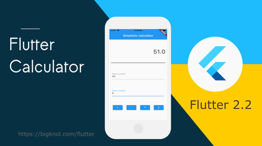 How to build a simplistic flutter calculator app for iOS and Android